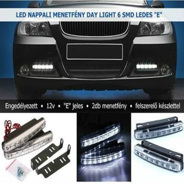"""LED nappali menetfény Day Light 6 SMD ledes """"E"""""""